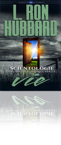 Scientologie : Une nouvelle Optique sur la Vie
