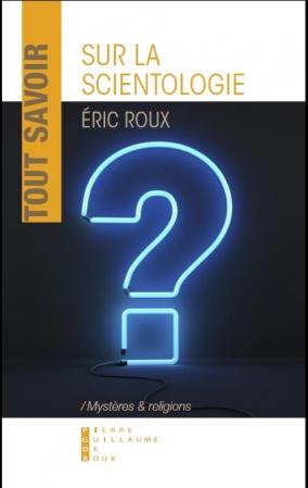 Lancement de la collection Mystères et Religions : Tout Savoir sur la Scientologie