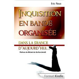 Le livre Inquisition en bande organisée en version kindle (ebook) et sur itunes