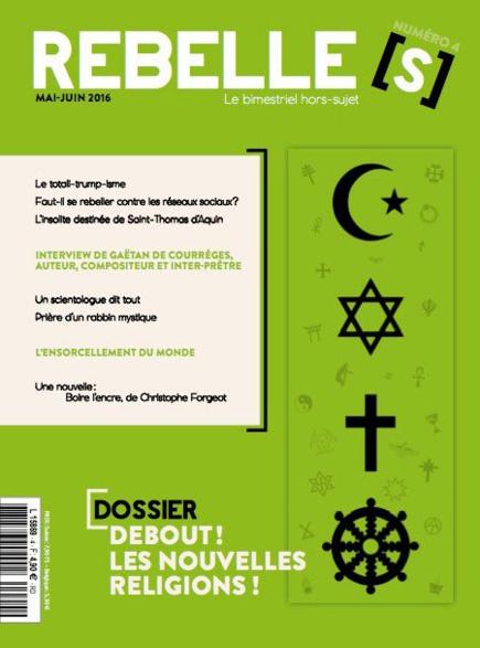 Rebelle(s) numéro 4 sur les nouvelles religions